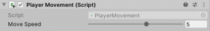 A picture showing the slider in the Player Movement script component.